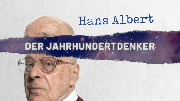 Hans Albert – Der Jahrhundertdenker